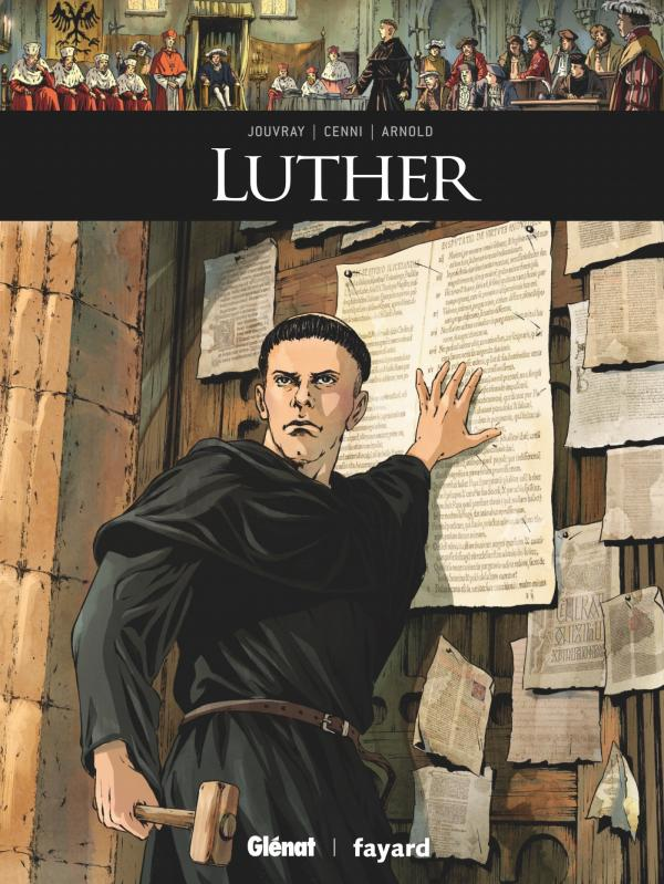 Luther, bd chez Glénat de Jouvray, Cenni, Nocera