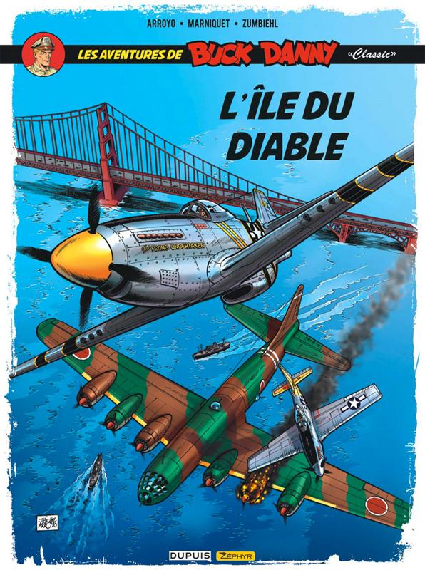 Buck Danny « Classic » T4 : L'île du diable (0), bd chez Zéphyr de Zumbiehl, Marniquet, Arroyo, Bergèse