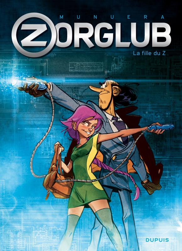 Zorglub T1 : La fille du Z (0), bd chez Dupuis de Munuera, Sedyas