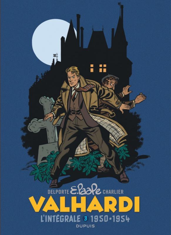 Valhardi T3 : 1950-1954 (0), bd chez Dupuis de Delporte, Charlier, Paape