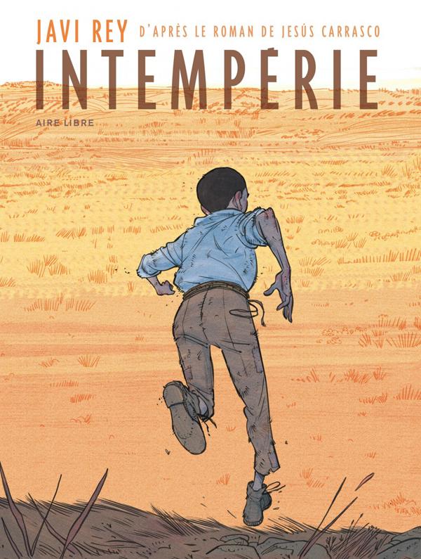 Intempérie, bd chez Dupuis de Rey