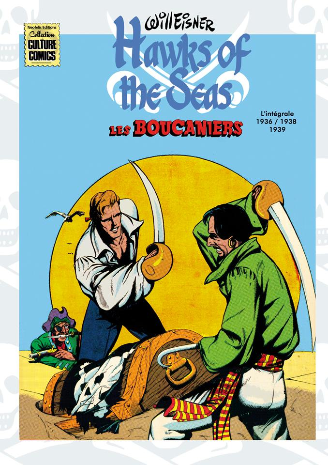 Hawks of the Seas - Les Boucaniers : 1936 - 1938/1939 (0), comics chez Neofelis éditions de Depelley, Eisner
