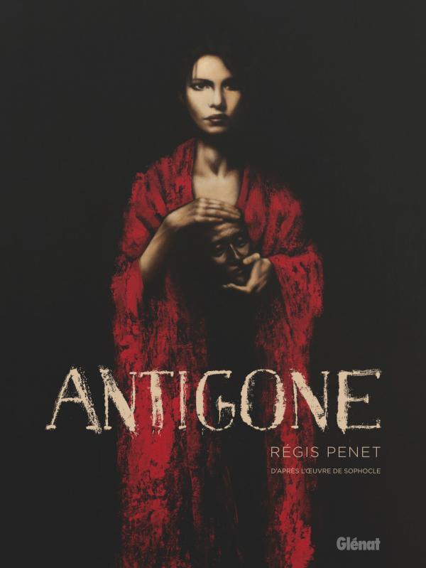 Antigone, bd chez Glénat de L'homme, Penet