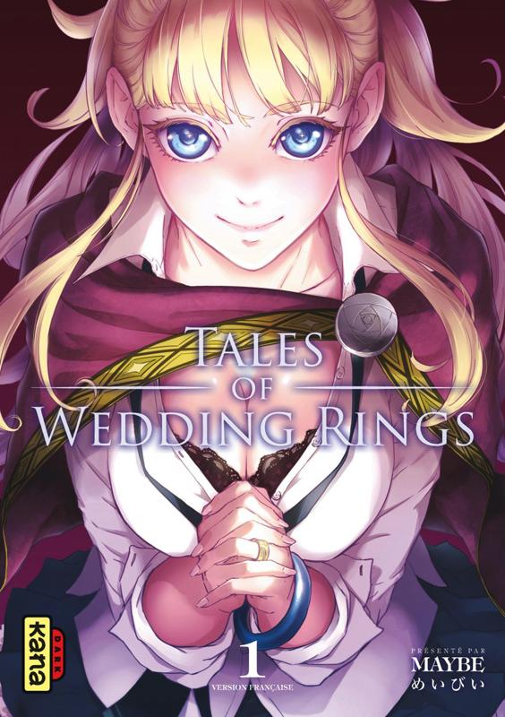 Tales of wedding rings T1, manga chez Kana de Maybe