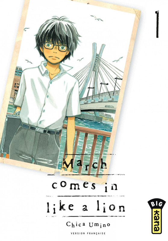 March comes in a like a lion T1, manga chez Kana de Chica