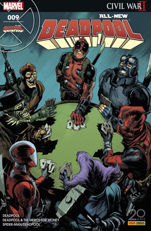 All-New Deadpool (revue) T9 : Guerre Civile 2 quoi ? (0), comics chez Panini Comics de Bunn, Kelly, Duggan, McGuinness, Coello, Hawthorne, Espin, Guru efx, Bellaire, Keith, Albuquerque, Epting