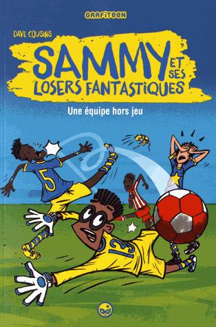 Sammy et ses losers fantastiques : Une équipe hors jeu (0), bd chez Milan de Cousins