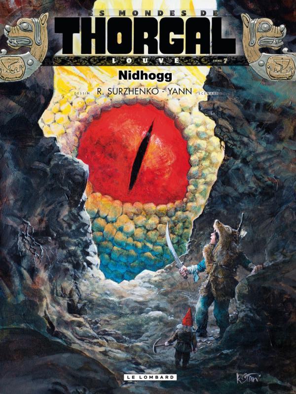 Les Mondes de Thorgal – cycle Louve, T7 : Nidhogg (0), bd chez Le Lombard de Yann, Surzhenko