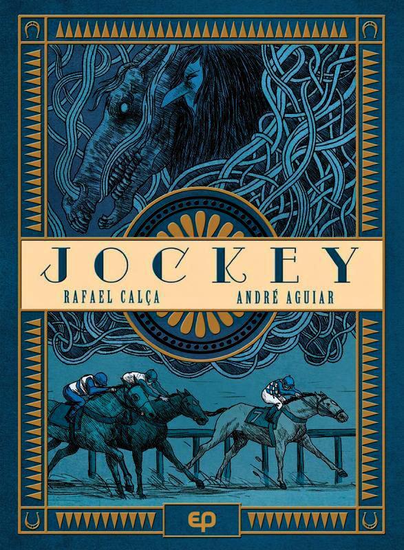 Jockey, bd chez EP Editions de Calça, Aguiar, de Rosa