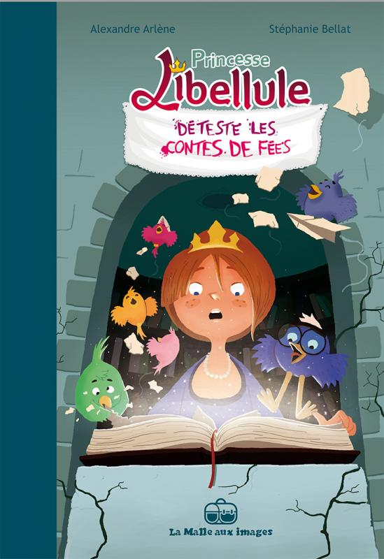Princesse Libellule T3 : Déteste les contes de fées (0), bd chez La boîte à bulles de Arlène, Bellat
