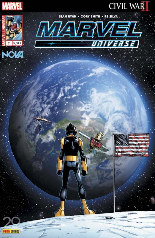 Marvel Universe T7 : Nova - Retour de flamme (0), comics chez Panini Comics de Ryan, Smith, Silva, Mossa, Ramos