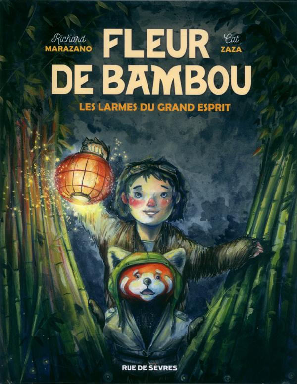 Fleur de Bambou T1 : Les larmes du grand esprit (0), bd chez Rue de Sèvres de Marazano, Zaza