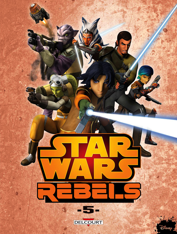 Star Wars Rebels T5, comics chez Delcourt de Fisher, Widermann, Molesworth, Romling