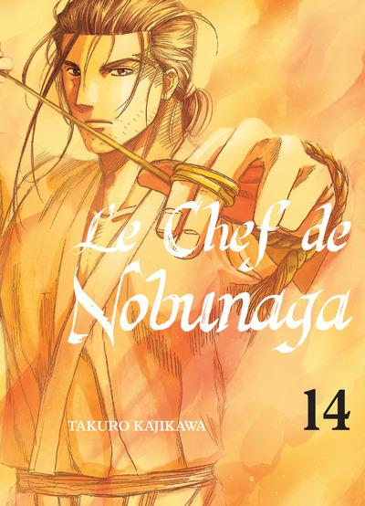 Le chef de Nobunaga T14, manga chez Komikku éditions de Kajikawa
