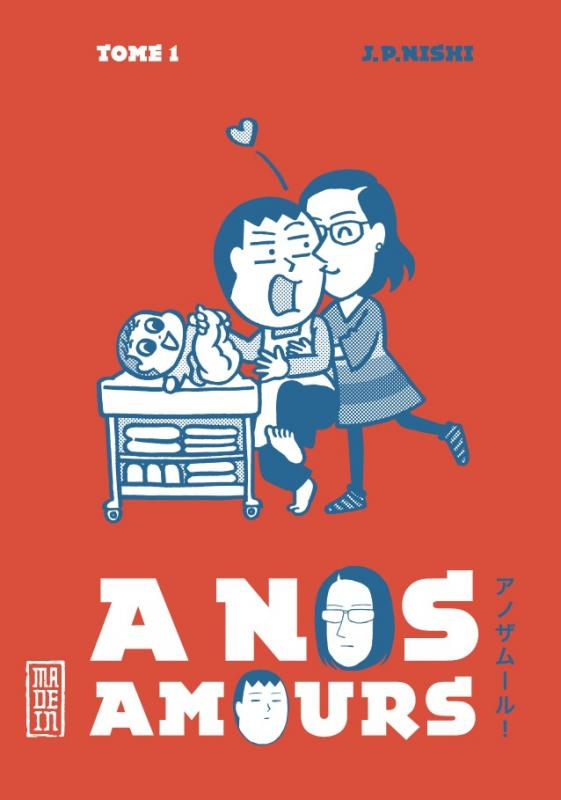 A nos amours  T1, manga chez Kana de Nishimura, Nishi