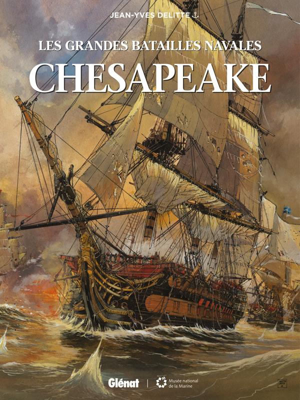Les Grandes batailles navales T2 : Chesapeake (0), bd chez Glénat de Delitte, Delitte