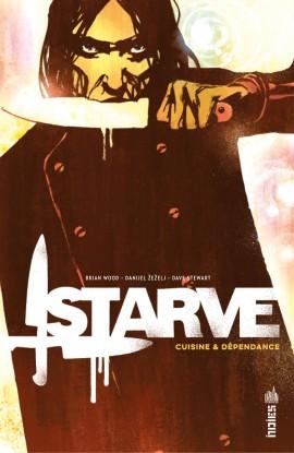 Starve : Cuisine et dépendance (0), comics chez Urban Comics de Wood, Zezelj, Stewart