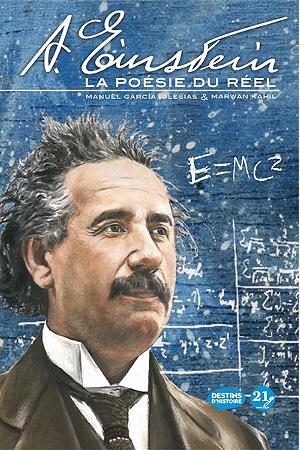Albert Einstein : La poésie du réel, bd chez 21g de Kahil