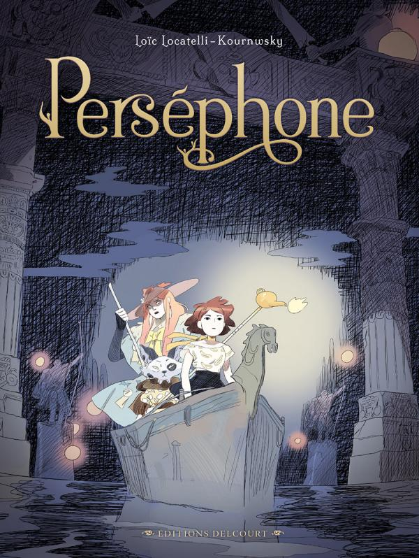 Perséphone, bd chez Delcourt de Locatelli