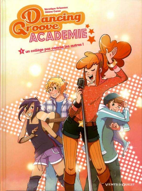 Dancing Groove Academie T1 : Un collège pas comme les autres ! (0), bd chez Vents d'Ouest de Grisseaux, Canac, Camille