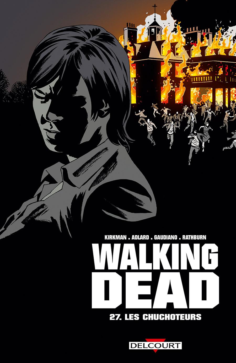 Walking Dead T27 : Les Chuchoteurs (0), comics chez Delcourt de Kirkman, Gaudiano, Adlard, Rathburn