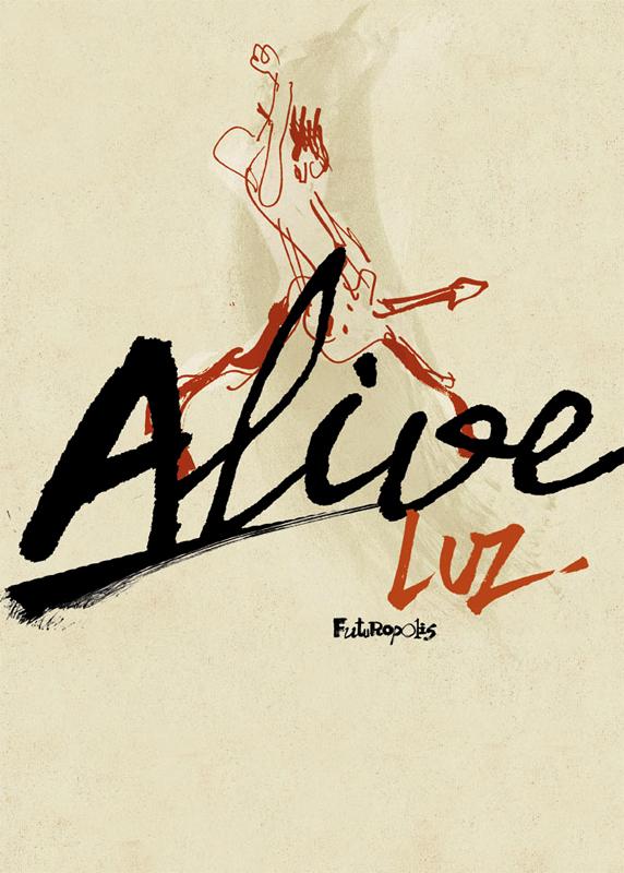 Alive, bd chez Futuropolis de Luz