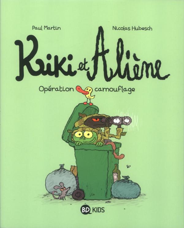 Kiki et Aliène T4 : Opération camouflage (0), bd chez Bayard de Martin, Hubesch