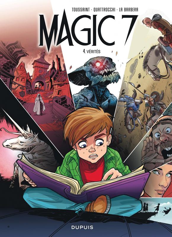 Magic 7 T4 : Vérités (0), bd chez Dupuis de Toussaint, Beroy, Upchurch, Ers, Clarke, Bodart, Evenhuis, Kenny, Raapack, Cerise, Hamo, Noiry, Villarrubia, Quattrocchi, la Barbera