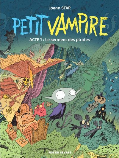 Petit vampire T1 : Le serment des pirates (0), bd chez Rue de Sèvres de Sfar, Findakly