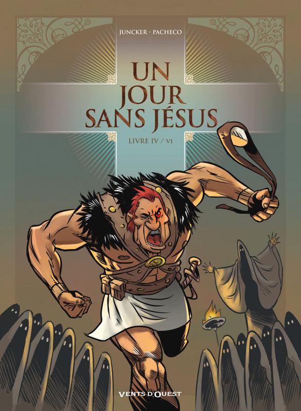 Un Jour sans Jésus T4, bd chez Vents d'Ouest de Juncker, Pacheco