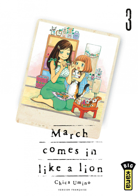 March comes in a like a lion T3, manga chez Kana de Chica
