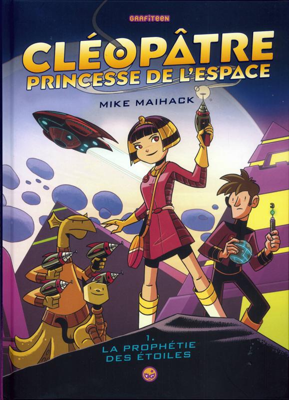 Cléopâtre princesse de l'espace T1 : La prophétie des étoiles (0), comics chez Milan de Maihack