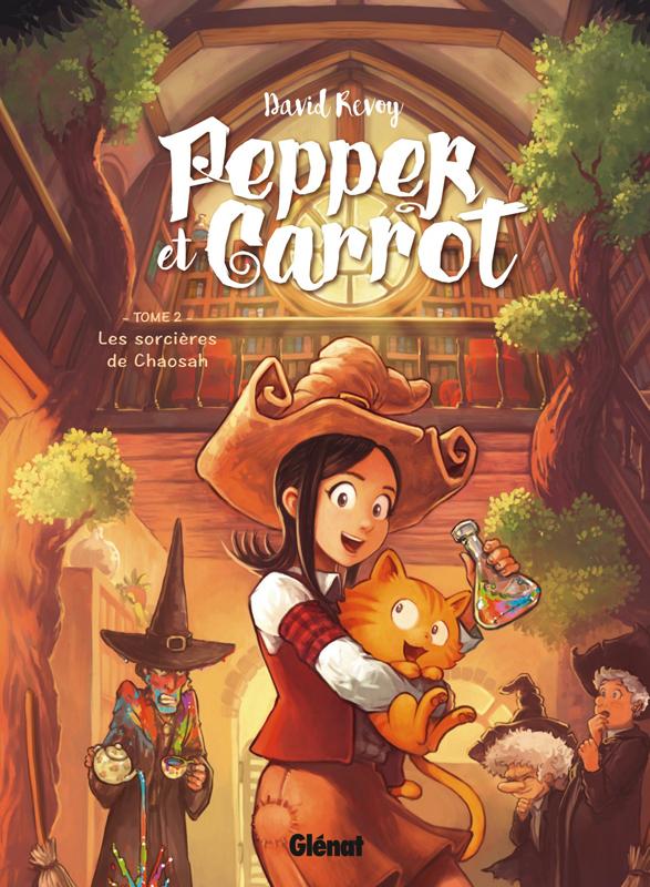 Pepper et Carrot T2 : Les Sorcières de Chaosah (0), bd chez Glénat de Revoy