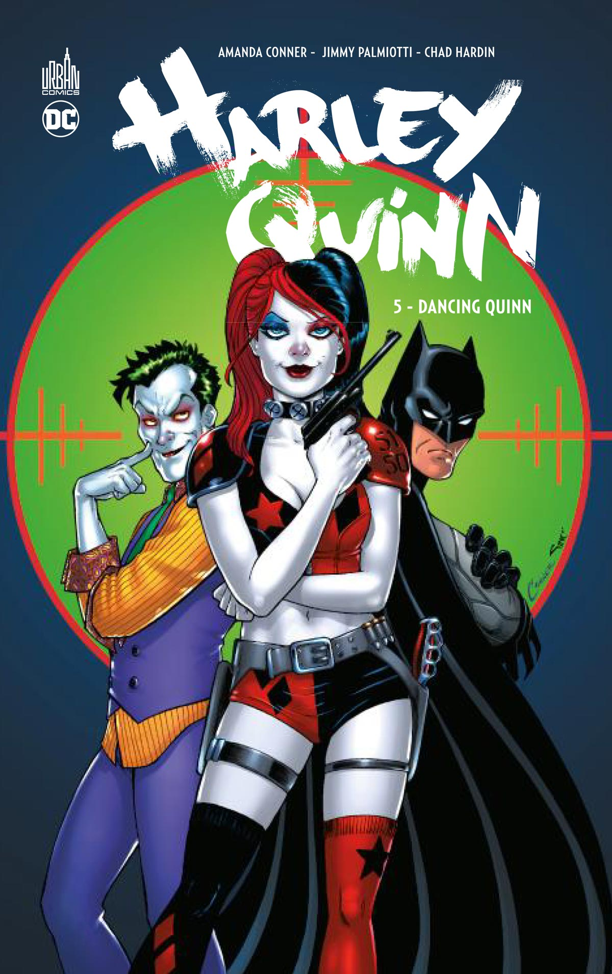 Harley Quinn T5 : Dancing Quinn (0), comics chez Urban Comics de Palmiotti, Conner, Hardin, Sinclair, Mounts