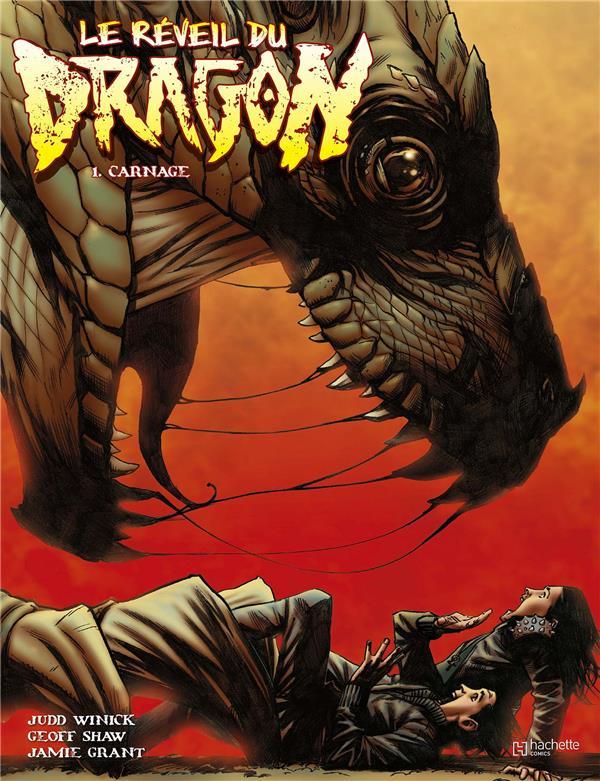 Le Réveil du Dragon T1 : Carnage (0), comics chez Hachette de Winick, Shaw, Grant