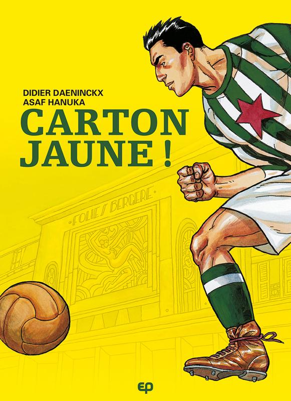 Carton jaune, bd chez EP Editions de Daeninckx, Hanuka