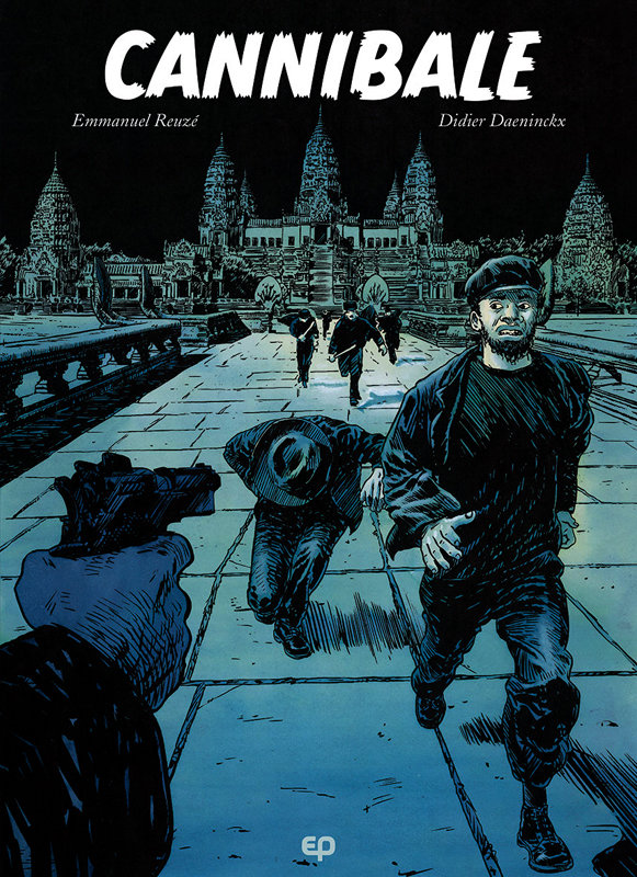 Cannibale, bd chez EP Editions de Daeninckx, Reuzé