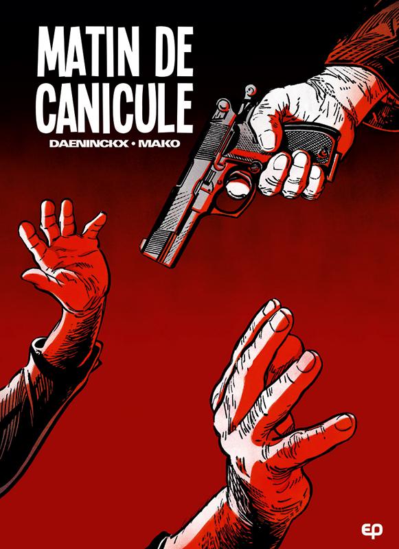 Matin de canicule, bd chez EP Editions de Daeninckx, Mako, Weber
