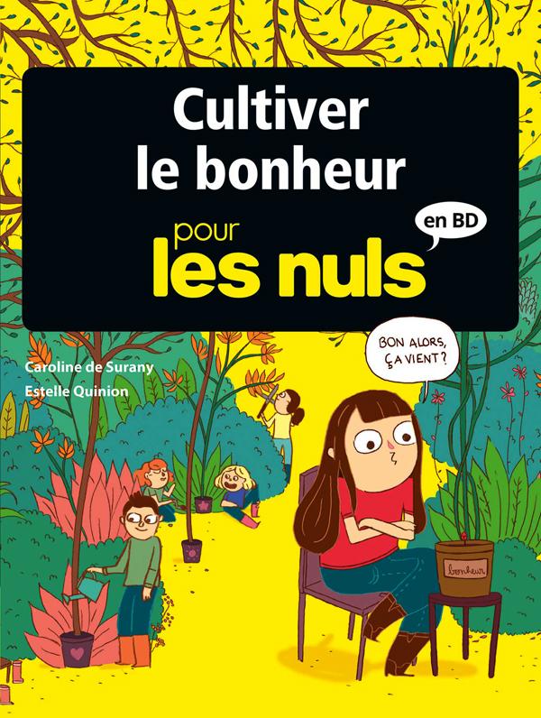 ... pour les nuls : Cultiver le bonheur (0), bd chez Delcourt de de Surany, Lilla