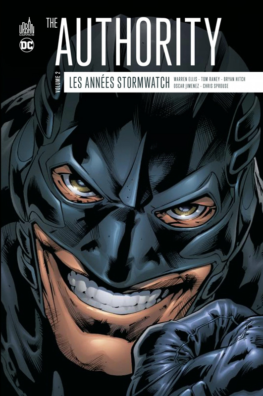 The Authority : les années Stormwatch T2, comics chez Urban Comics de Ellis, Sprouse, Raney, Jimenez, Ryan, Hitch, Wildstorm fx, Depuy, Going-Raney, Rockwitz