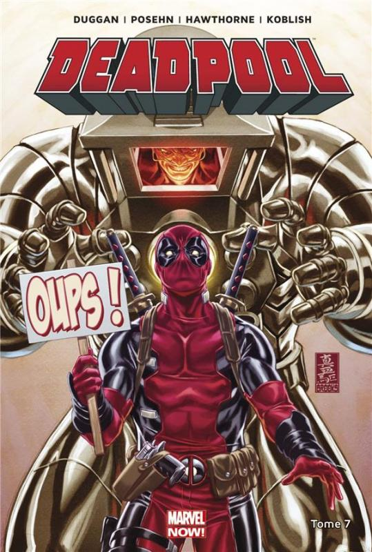 Deadpool (2013) T7 : L'Axe du mal (0), comics chez Panini Comics de Posehn, Duggan, Hawthorne, Colak, Koblish, Redmond, Staples, Bellaire, Brooks