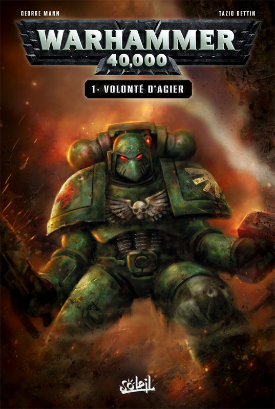 Warhammer 40.000 T1 : Volonté d'acier (0), comics chez Soleil de Mann, Bettin