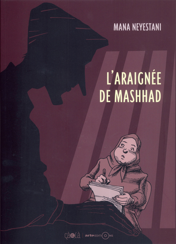 L'Araignée de Mashhad, bd chez Çà et là de Neyestani