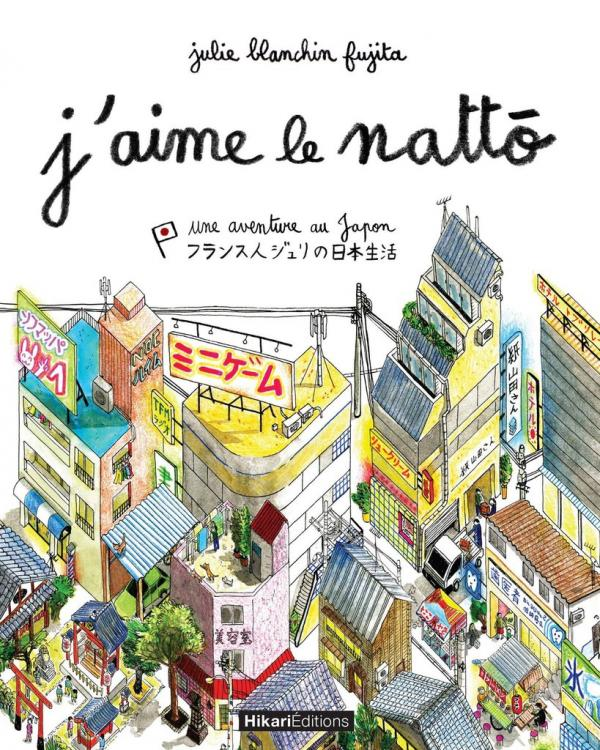 J'aime le nattô : Une aventure au Japon (0), manga chez Hikari de Blanchin Fujita
