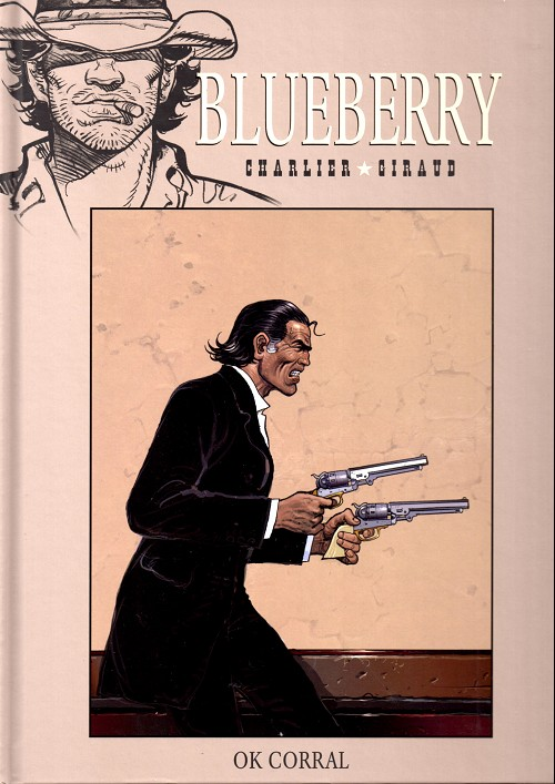 Blueberry – cycle 10 : Tombstone, T27 : O.K. Corral (0), bd chez Hachette de Charlier, Giraud, Champeval