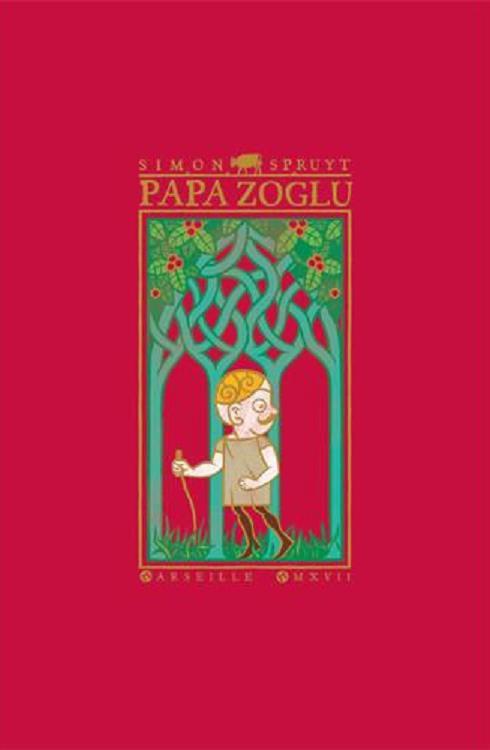 Papa Zoglu, bd chez Même pas mal Editions de Spruyt