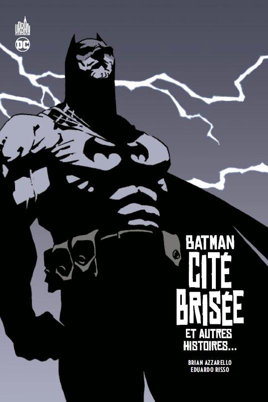 Batman - Cité Brisée, comics chez Urban Comics de Azzarello, Risso, Mulvihill