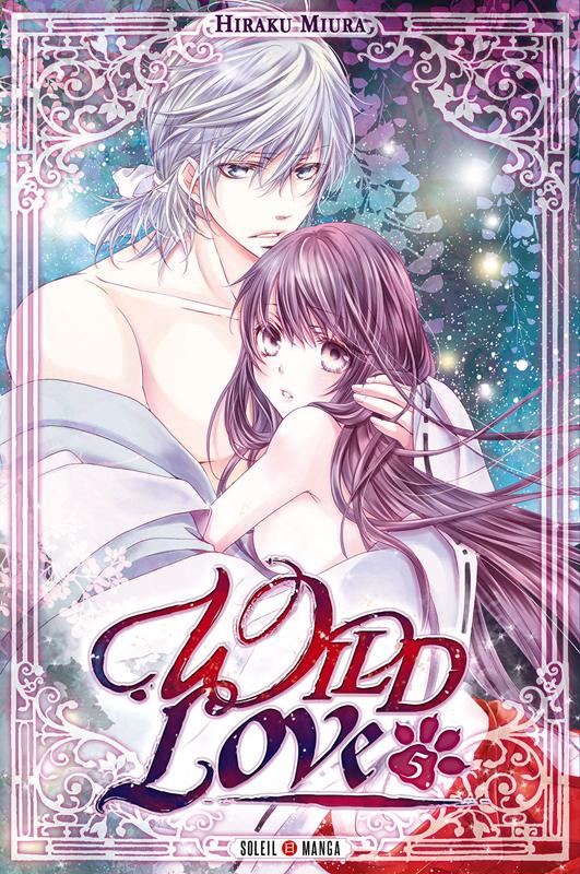 Wild love T5, manga chez Soleil de Miura