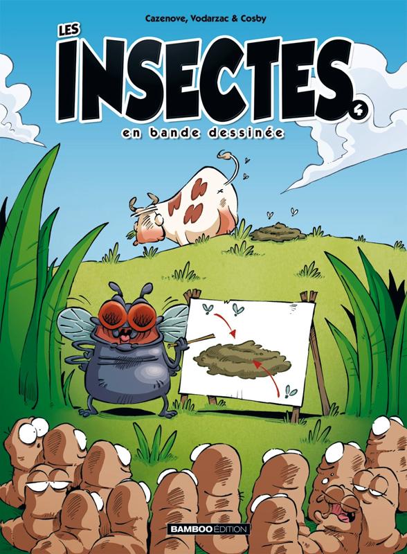 Les Insectes T4, bd chez Bamboo de Cazenove, Vodarzac, Cosby, Amouriq