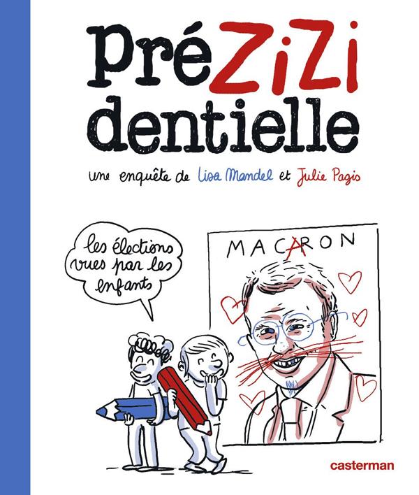 Prézizidentielle, bd chez Casterman de Mandel